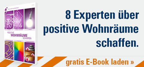 E-Book – positive Wohnräume schaffen mit 8 Experten-Beiträgen