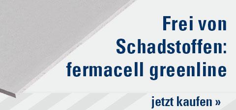 Frei von Schadstoffen: Fermacell Greenline
