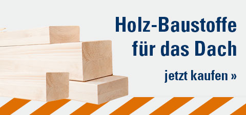 Holz-Baustoffe für Ihr Dach