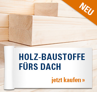 Holz-Baustoffe fürs Dach