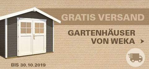 WEKA Gartenhäuser versandkostenfrei bis 30.10.19